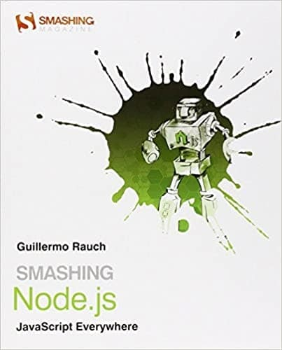 19. Smashing Node.js - JavaScript Everywhere