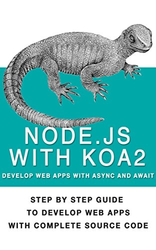 2. Nodejs With Koa2 - Build Next-Generation Webapps