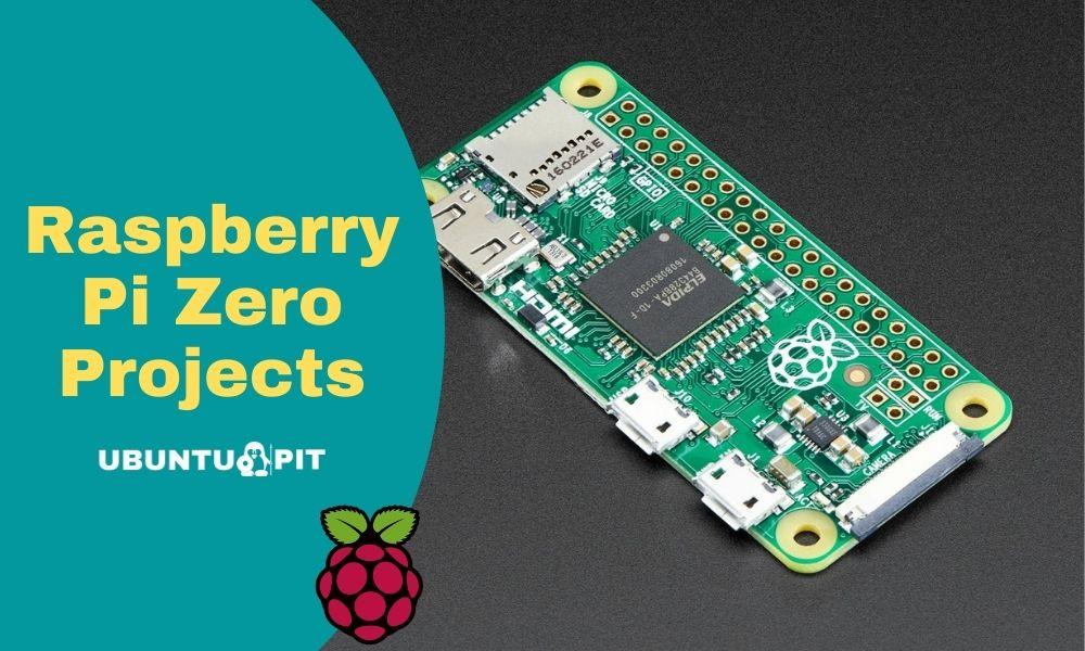 Best Raspberry Pi Zero Projects