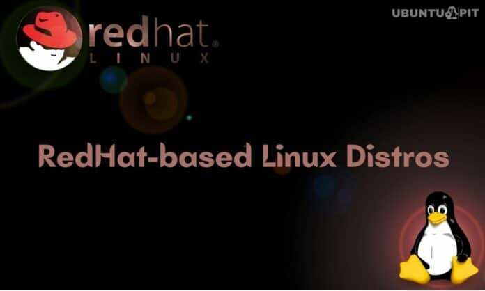 Best Red Hat-based Linux Distributions