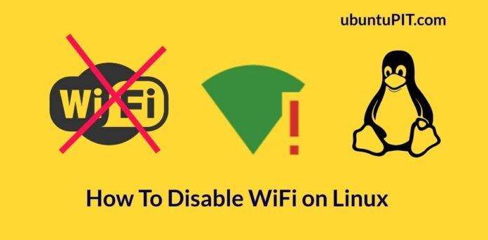 How To Disable WiFi on Linux