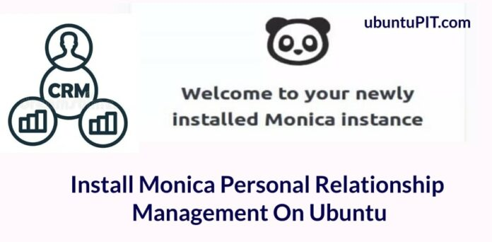 How To Install Monica Personal Relationship Management On Ubuntu