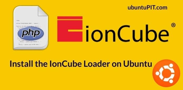 Install the IonCube Loader on Ubuntu