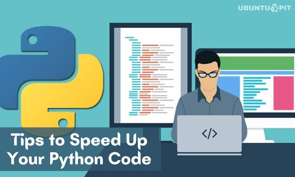 Tips to Speed Up Your Python Code