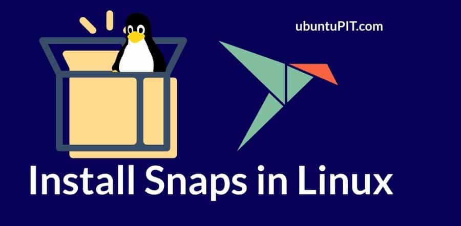 Install Snaps in Linux