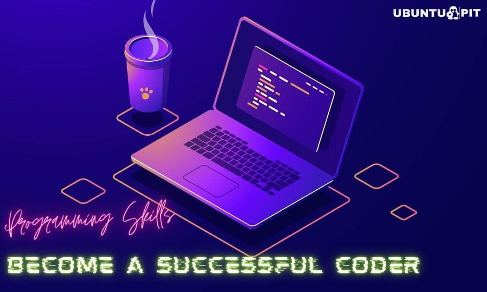 Programming Skills Required to Become a Successful Coder