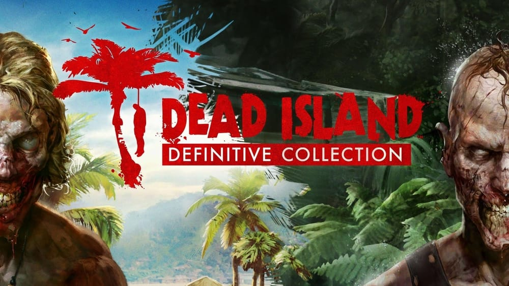 Dead Island, Zombie games for PC
