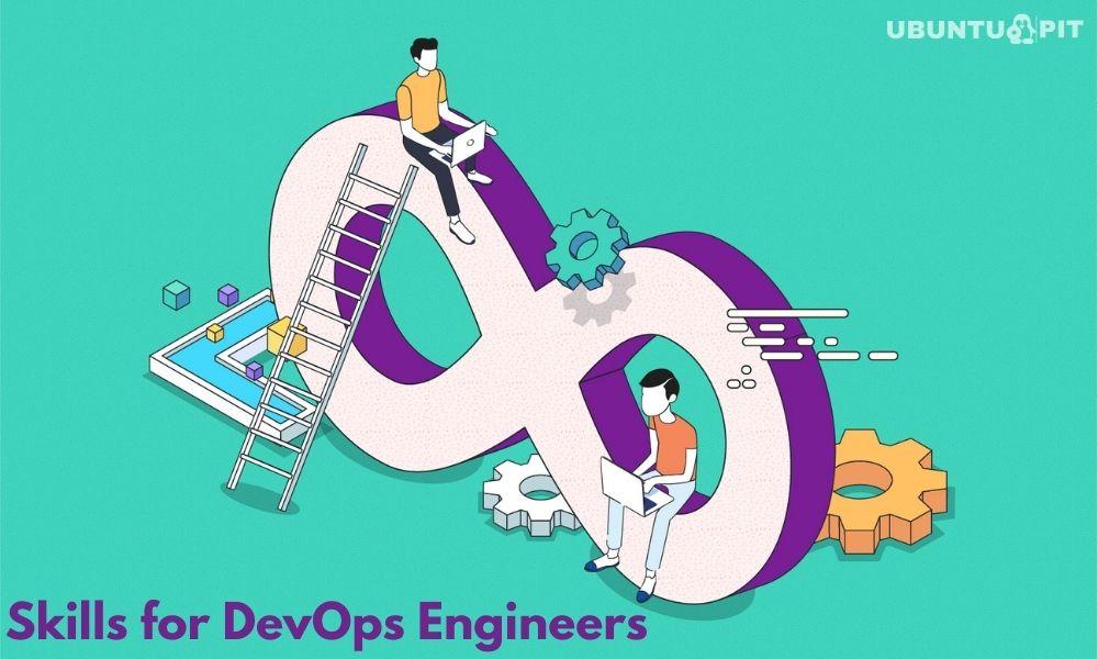 Vital Skills for DevOps Engineers