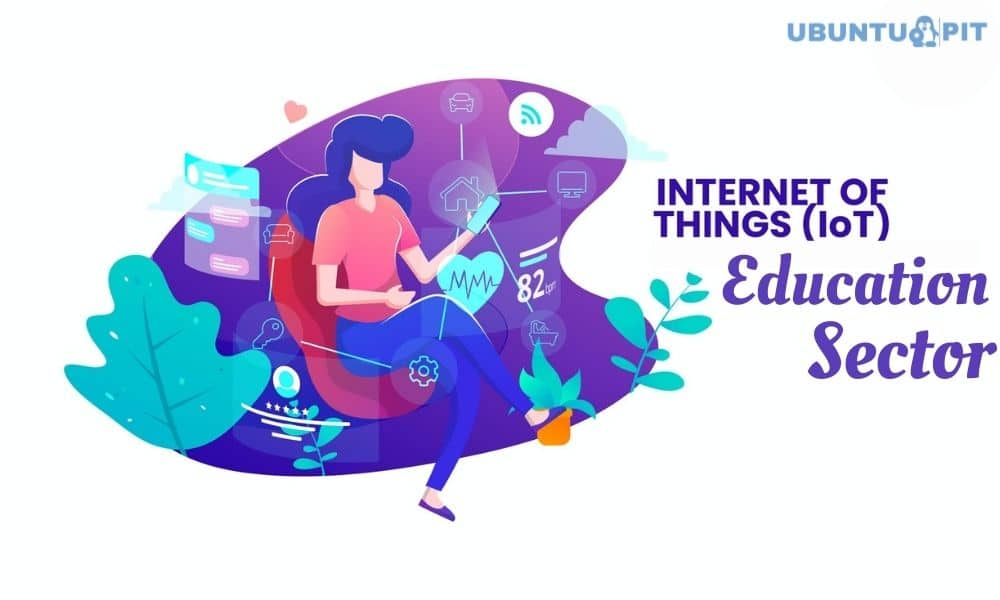 How IoT In Education Sector Will Become A New Trend