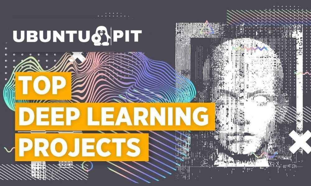 Best Deep Learning Projects