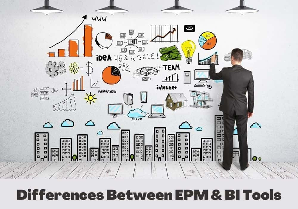 Differences Between EPM And BI Tools