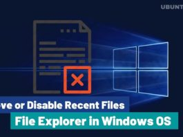 How to Remove or Disable Recent Files from File Explorer in Windows