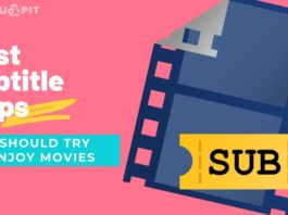 Best Subtitle Apps You Should Try to Enjoy Movies