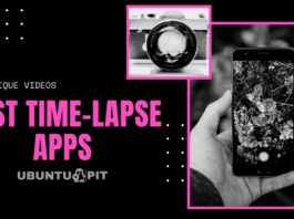 Best Time-Lapse Apps You Can Use to Make Unique Videos